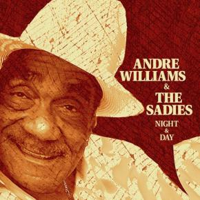 Andre Williams & The Sadies - Night & Day