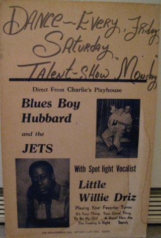 Charlie's Playhouse advertisment with Blues Boy Hubbard and Little Willie Driz. (Courtesy of Deborah Graham).
